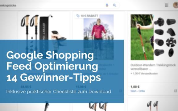Google Shopping Feed Optimierung: 14 Gewinner-Tipps für erfolgreiche Shopping-Kampagnen