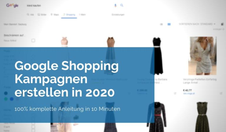 Google Shopping Kampagne erstellen 2020